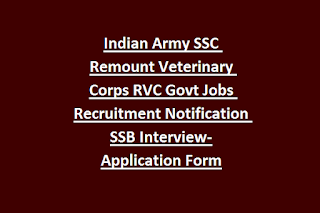 Indian Army SSC Remount Veterinary Corps RVC Govt Jobs Recruitment Notification SSB Interview-Application Form