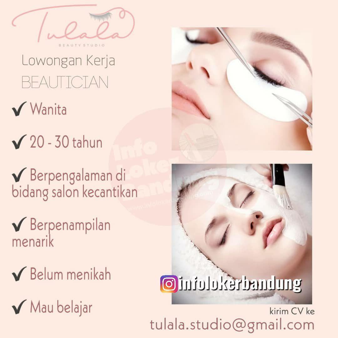 Lowongan Kerja Beautician Tulala Beauty Studio Bandung November 2019