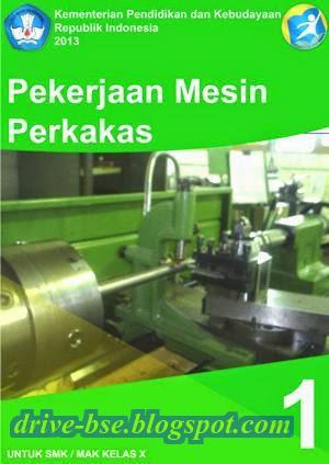 Download Pekerjaan Mesin Perkakas 1 X SMK MAK
