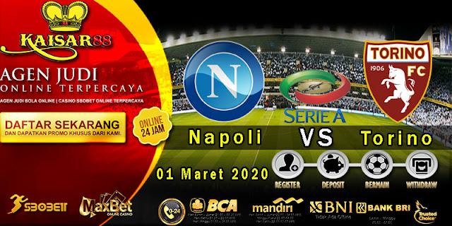 Prediksi Bola Terpercaya Liga Italia Napoli vs Torino 1 Maret 2020
