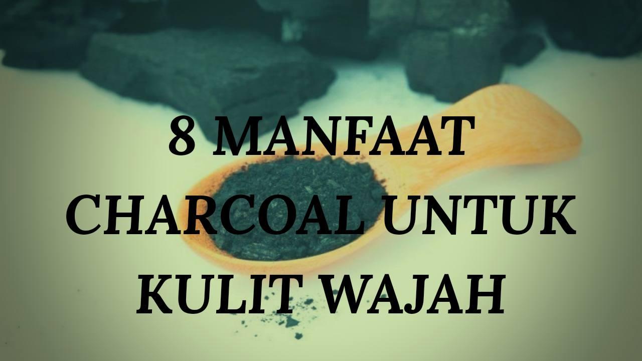 Manfaat charcoal untuk wajah