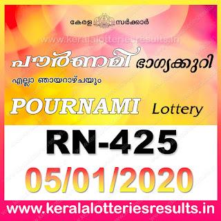 """Keralalotteriesresults.in, """"kerala lottery result 5 1 2020 pournami RN 425"""" 5th January 2020 Result, kerala lottery, kl result, yesterday lottery results, lotteries results, keralalotteries, kerala lottery, keralalotteryresult, kerala lottery result, kerala lottery result live, kerala lottery today, kerala lottery result today, kerala lottery results today, today kerala lottery result,5 1 2020, 5.1.2020, kerala lottery result 5-1-2020, pournami lottery results, kerala lottery result today pournami, pournami lottery result, kerala lottery result pournami today, kerala lottery pournami today result, pournami kerala lottery result, pournami lottery RN 425 results 05-01-2020, pournami lottery RN 425, live pournami lottery RN-425, pournami lottery, 5/1/2020 kerala lottery today result pournami, pournami lottery RN-425 05/01/2020, today pournami lottery result, pournami lottery today result, pournami lottery results today, today kerala lottery result pournami, kerala lottery results today pournami, pournami lottery today, today lottery result pournami, pournami lottery result today, kerala lottery result live, kerala lottery bumper result, kerala lottery result yesterday, kerala lottery result today, kerala online lottery results, kerala lottery draw, kerala lottery results, kerala state lottery today, kerala lottare, kerala lottery result, lottery today, kerala lottery today draw result"""