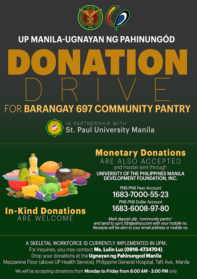 UP MANILA-UGNAYAN NG PAHINUNGÓD   DONATlON DRIVE FOR BARANGAY 697  COMMUNITY PANTRY