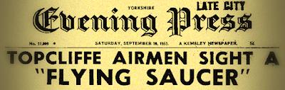 Topcliffe Airmen Sight a Flying Saucer (Headline) - Evening Press 9-20-1952