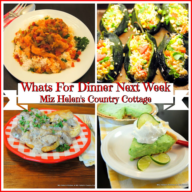 Whats For Dinner Next Week, 8-18-19 at Miz Helen's Country Cottage
