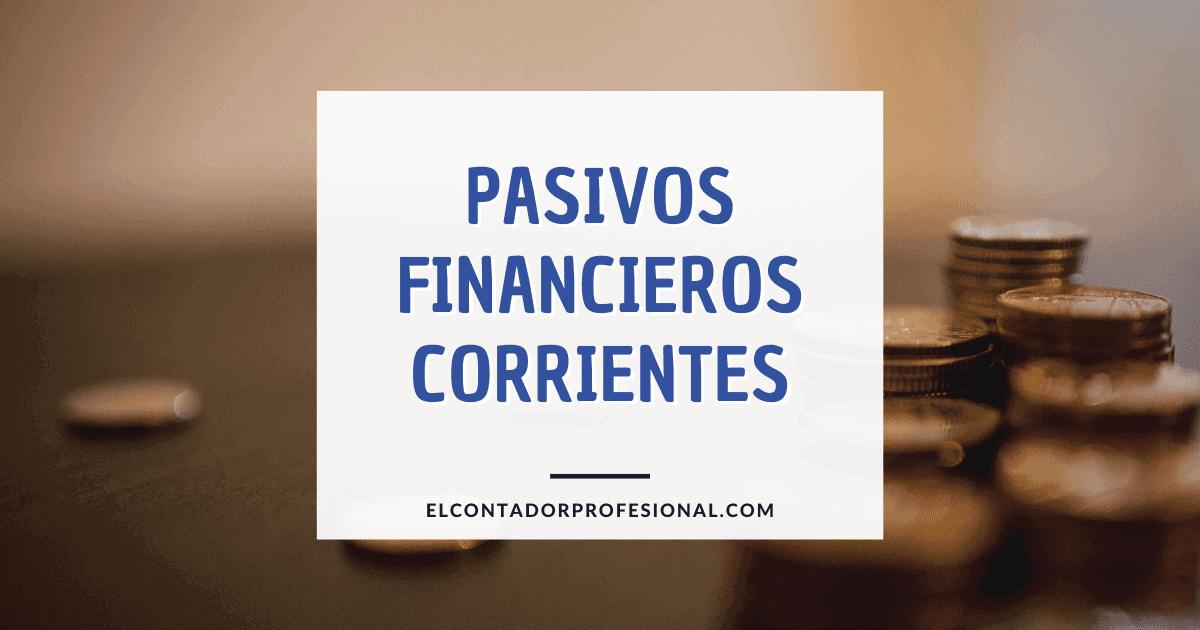 pasivos financieros corrientes