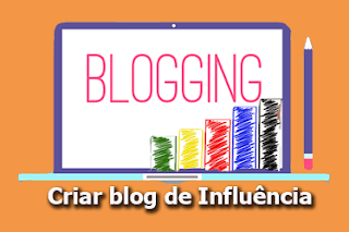 criando um blog de influencia e autoridade