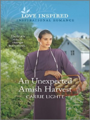 An Unexpected Amish Harvest by Carrie Lighte