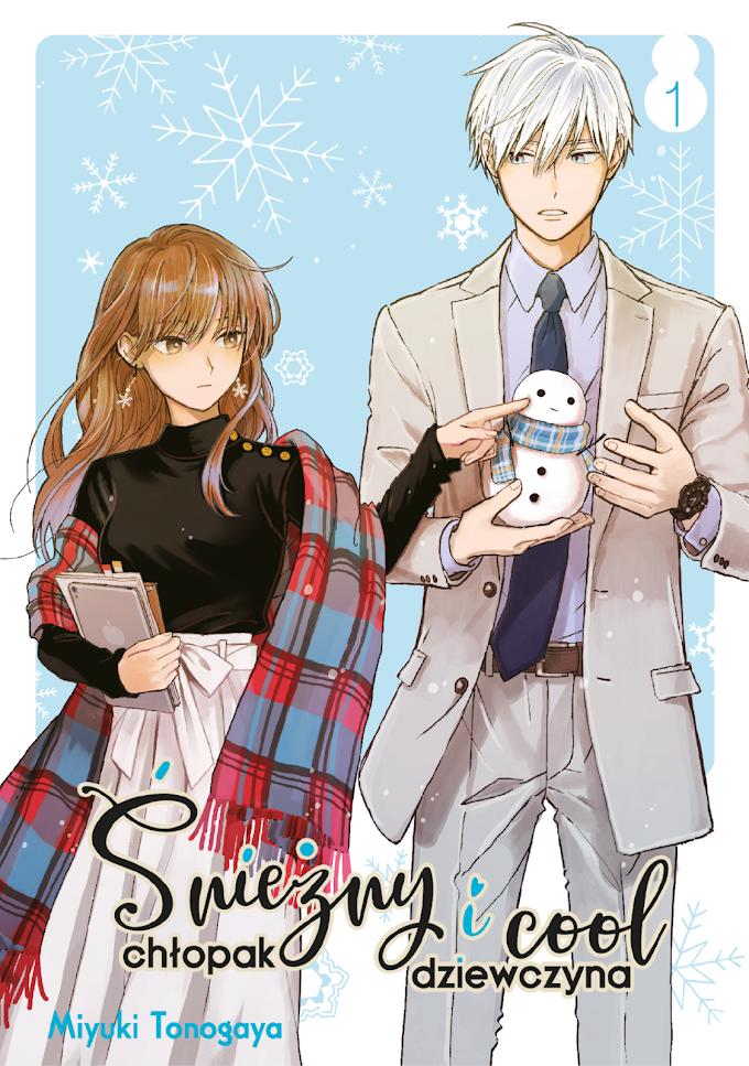 Nie takie znowu chłodne stosunki w pracy - recenzja mangi Śnieżny chłopak i cool dziewczyna (tom 1)