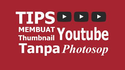 cara singkat membuat Thumbnail tanpa photosop