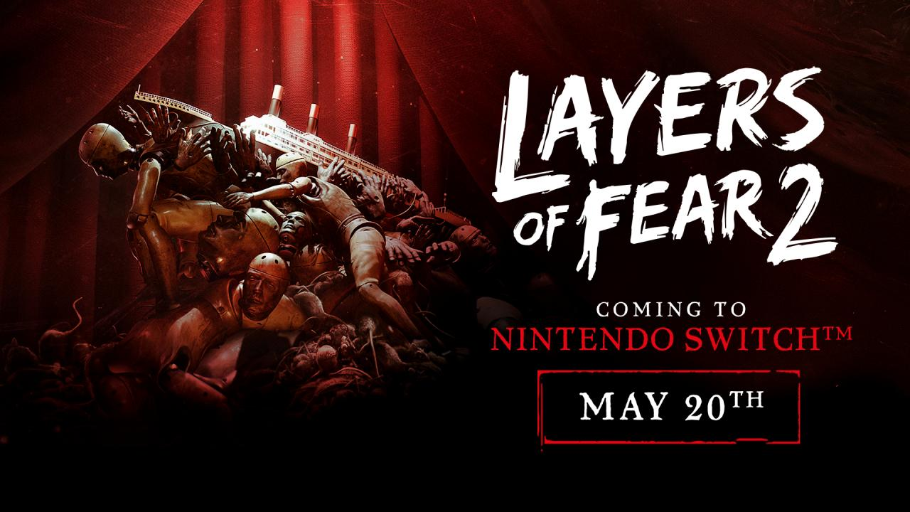 Layers of Fear 2 is Coming to Nintendo Switch This Month