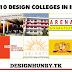 Top 10 Design College in INDIA | Course Details  | इंडिया में डिजाईन के टॉप 10 कॉलेज