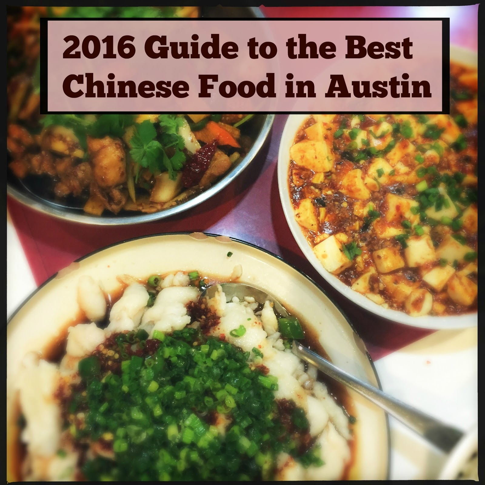 Foodie is the new forty afba 2016 city guide best chinese food in afba 2016 city guide best chinese food in austin forumfinder Images
