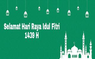 Ucapan Selamat Hari Raya Idul Fitri 2018 yang Benar