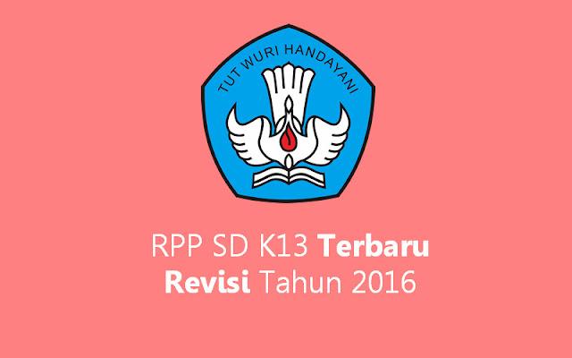 RPP SD K13 Terbaru Revisi Tahun 2016