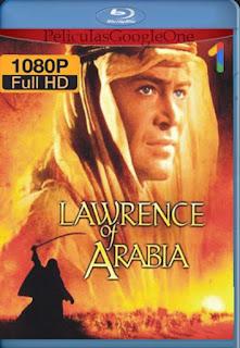 Lawrence De Arabia [1962] [1080p BRrip] [Latino-Inglés] [GoogleDrive] LaChapelHD