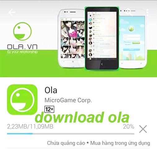 Tải Ola cho Android - Ứng dụng chát miễn phí 100% cho di động  a