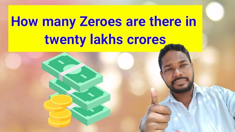 How many zeroes are there in twenty lakhs crores package announced by PM Modi