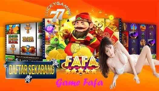 Game Fafa SlotLucky77 Agen Fafaslot Permainan Slot Online Terbaru