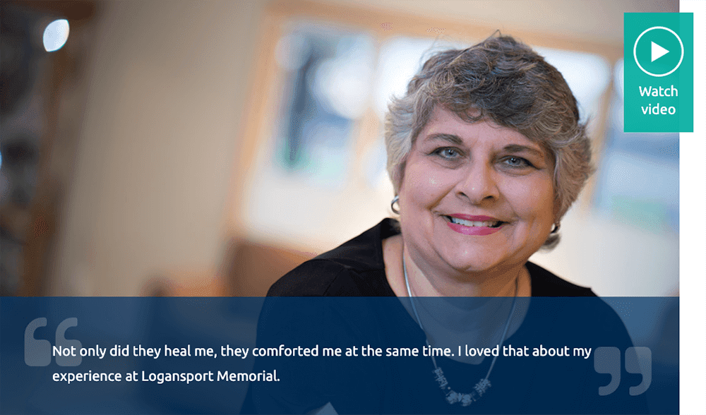 Logansport Memorial Hospital video patient story