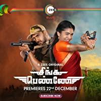 Singa Penne 2020 S01 Tamil Zee5 Web Series 720p HDRip 2.2GB ESubs