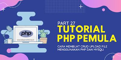Cara Membuat CRUD Upload File Menggunakan PHP Dan MySQLi