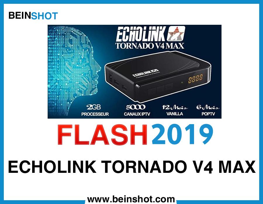 التحديث  الرسمي لجهاز ECHOLINK TORNADO V4 MAX 2019