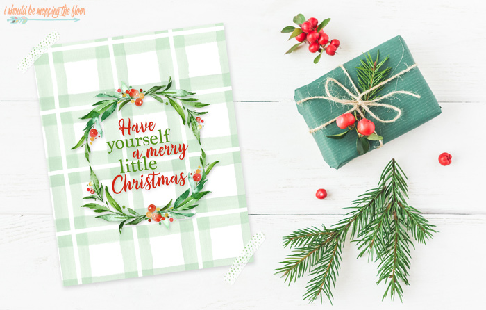 Have Yourself a Merry Little Christmas Printables
