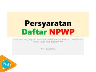 Syarat Membuat NPWP Bagi Karyawan 2018