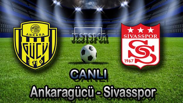 Ankaragücü - Sivasspor Jestspor izle