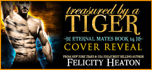 Cover Reveal GIVEAWAY treasured by a TIGER by Felicity Heaton