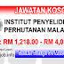 Job Vacancy at FRIM - Institut Penyelidikan Perhutanan Malaysia