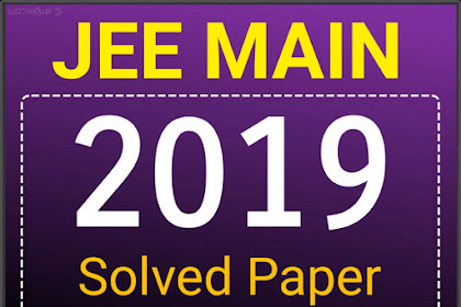 [PDF] Download JEE Main Solved Papers till 2019 | Online & Offline Papers