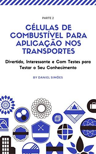 Células de combustível para aplicação nos transportes: Parte 2 - Daniel Simões