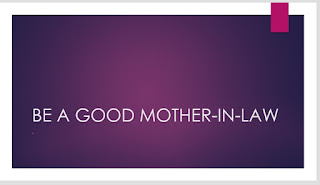 Be a good mother-in-law