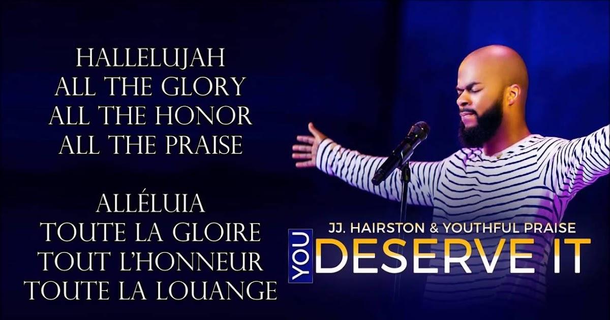 Lyric after this lyrics jj hairston : LYRICS: J J HAIRSTON & YOUTHFUL PRAISE - You Deserve It ~ MY ...