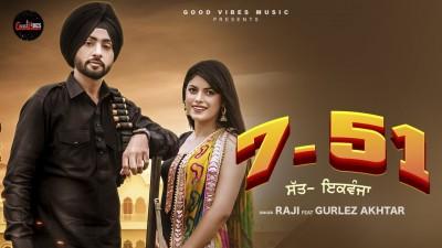 7 51 Lyrics Raji and Gurlez Akhtar