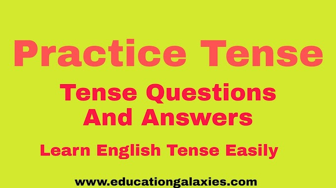 Tense Exercise With Answer