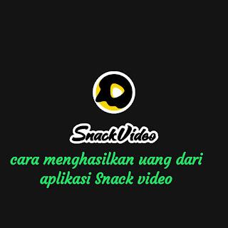 iklan Snack video menghasilkan uang