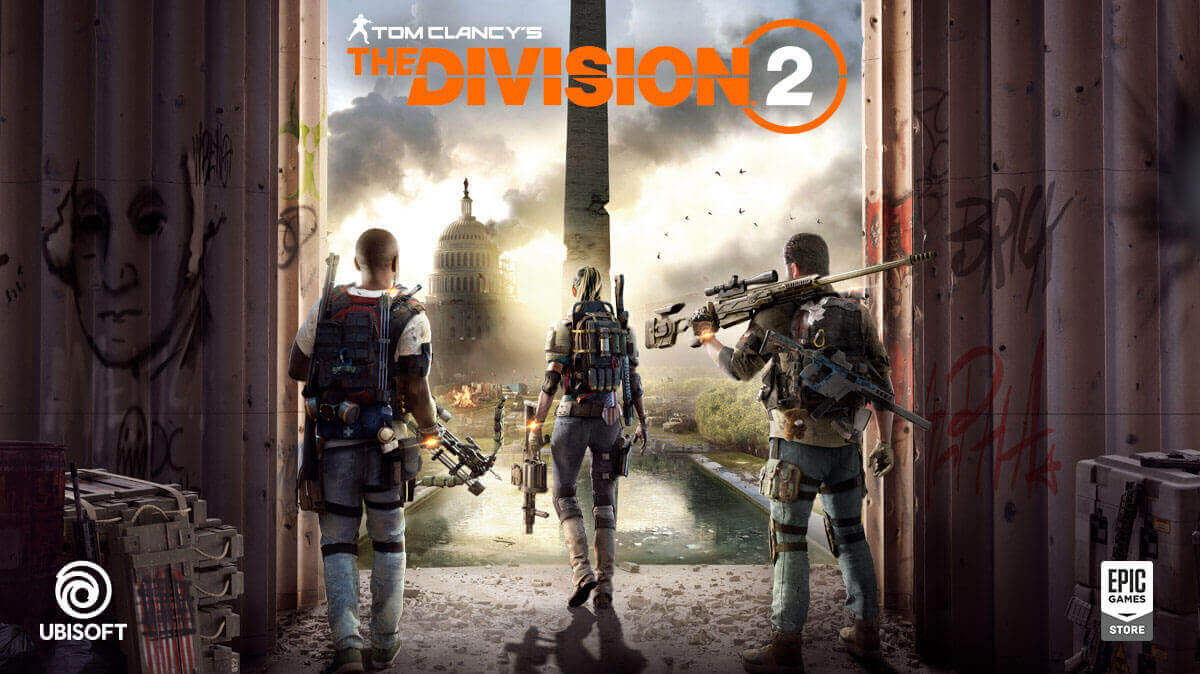 Ubisoft Abandons Steam The Division 2 Will Release On The Epic Store