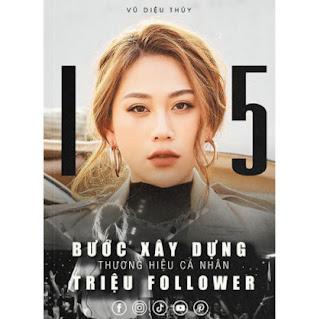 Sách 15 Bước Xây Dựng Thương Hiệu Cá Nhân Triệu Follower ebook PDF EPUB AWZ3 PRC MOBI