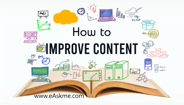 3 Best Ways to Improve Your Content for Maximum Benefits: eAskme
