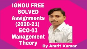 ECO-03 MANAGEMENT THEORY (प्रबंधन सिद्धांत) | IGNOU FREE SOLVED ASSIGNMENTS (2020-21) | HINDI MEDIUM 2020-21