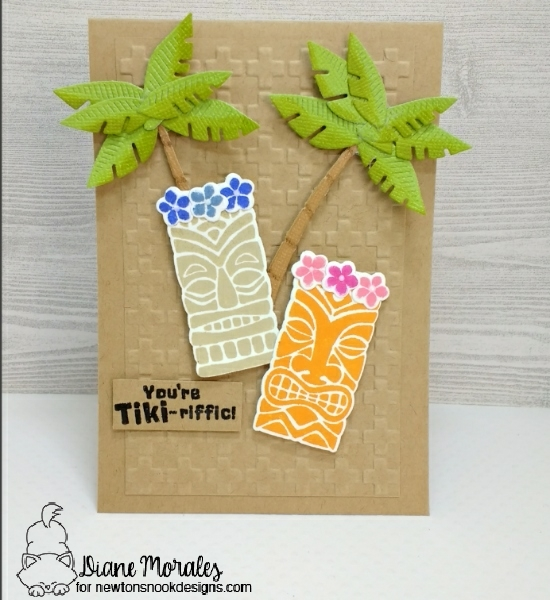 You're Tiki-riffic by Diane uses Tiki Time by Newton's Nook Designs, #newtonsnook
