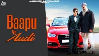 Baapu Vs Audi Lyrics - Tushar B
