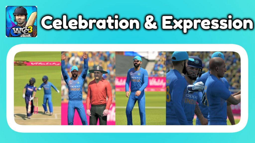 Celebrations & Face expression in WCC 3