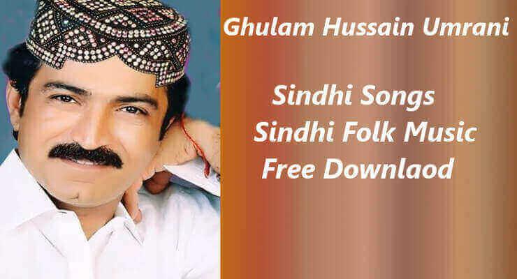 Ghulam Hussain Umrani - Best Top 20 Sindhi Songs Free Download