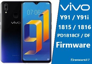 Firmware Vivo (1815 / 1816 ) Y91, Y91i & Y93 PD1818CF / DF / GF Mediatek
