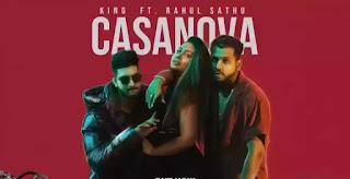 KING - Casanova Lyrics (ft. Rahul Sathu)