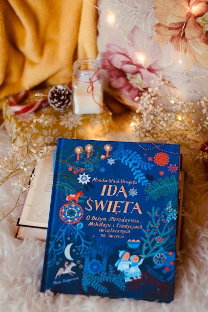 Monika Utnik-Strugała, Idą święta ! O Bożym Narodzeniu, Mikołaju i tradycjach świątecznych na świecie